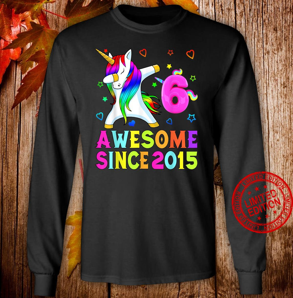 06 yrs old,06th bday girls, Awesome since 2015 Unicorn dab Shirt long sleeved