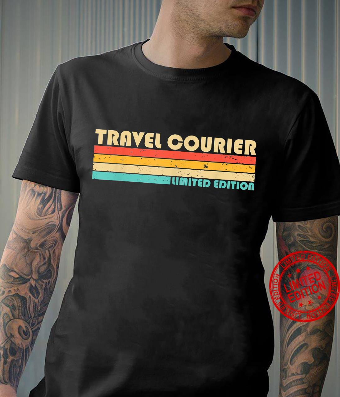 TRAVEL COURIER Job Title Profession Birthday Worker Shirt