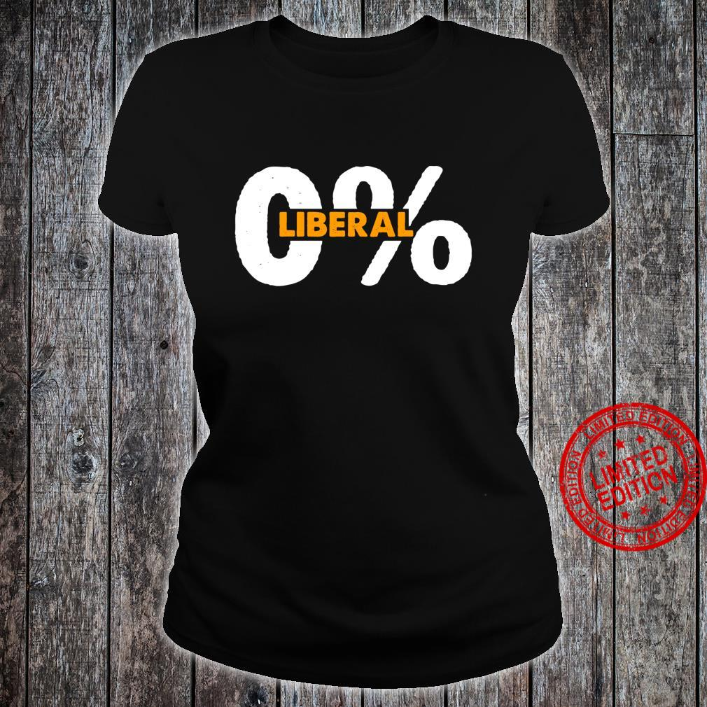 0% Liberal Republican Conservative Political Humor Shirt ladies tee