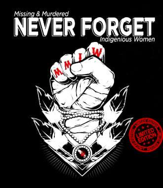 Missing & Murdered Never Forget Shirt